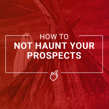 How To Not Haunt Your Prospects Pittsburgh | ProFromGo