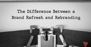 The difference between a brand refresh and rebranding | Pittsburgh | Vendilli